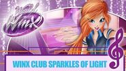 Winx Club - World of Winx - Sparkles of Light -FULL SONG-