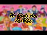 WINX CLUB 3 - WE GIRLS ARE THE WINX --FULL SONG--