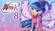 Winx Club - Season 8 - Fly To My Heart -FULL SONG-