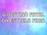 O destino fatal da estrela faro