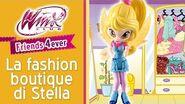 Winx Friends 4ever - EPISODIO 2 La Fashion Boutique di Stella