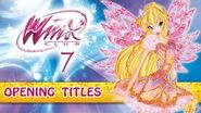 Winx Club - Season 7 - Official Opening Titles Song - EXCLUSIVE!