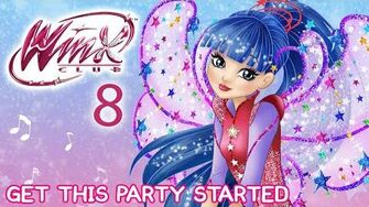 Winx_Club_-_Season_8_Get_This_Party_Started_FULL_SONG