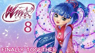 Winx_Club_-_Season_8_Finally_Together_FULL_SONG