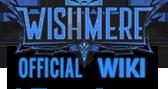 Wishmere Wiki
