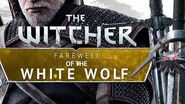 The FINAL adventure of Geralt - what is the Farewell of the White Wolf? gamepressure