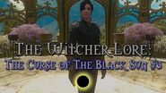 Legends of The Witcher The Curse of The Black Sun 3