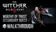 The Witcher 3 Wild Hunt Walkthrough Worthy of Trust Secondary Quest Guide Gameplay Let's Play