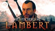 Who is Lambert? - The Witcher Lambert - Witcher lore