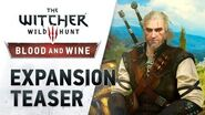 The Witcher 3 Wild Hunt - Blood and Wine (teaser trailer)