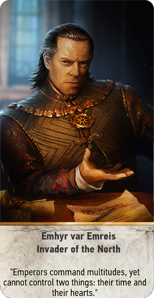 Emhyr var Emreis: Invader of the North (gwent card)