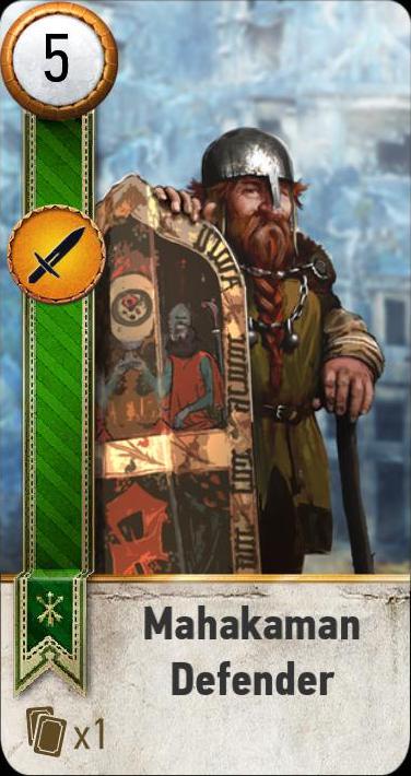 Mahakaman Defender (gwent card)