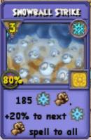 Snowball Strike