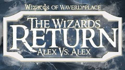 The Wizards of Waverly Place - The Wizards Return Alex vs