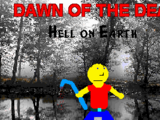 Dawn of the Dead: Hell on Earth