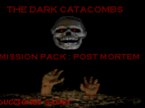 The Dark Catacombs Misson Pack: Post Mortem