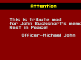Rest in Peace John Bucksnort Tribute Mod