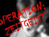 Operation: Zeitgeist