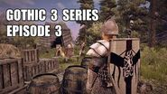 Gothic 3 Tv Series Episode 3