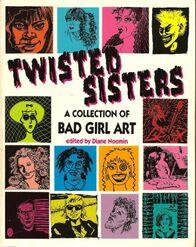 Twisted Sisters, Volume 1