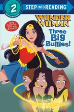 Step Into Reading - Three Big Bullies