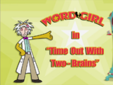 Time-Out with Two-Brains