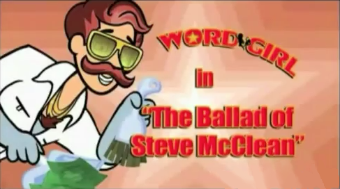 The Ballad of Steve McClean