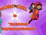 Tim Botsford: Neighborhood Assistant