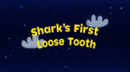 Shark's First Loose Tooth