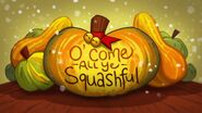 Holidays Unwrapped Part 6 'O Come All Ye Squashful'