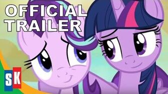 My_Little_Pony_Friendship_Is_Magic_Twilight_And_Starlight_-_Official_Trailer