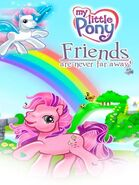 My Little Pony Friends are Never Far Away