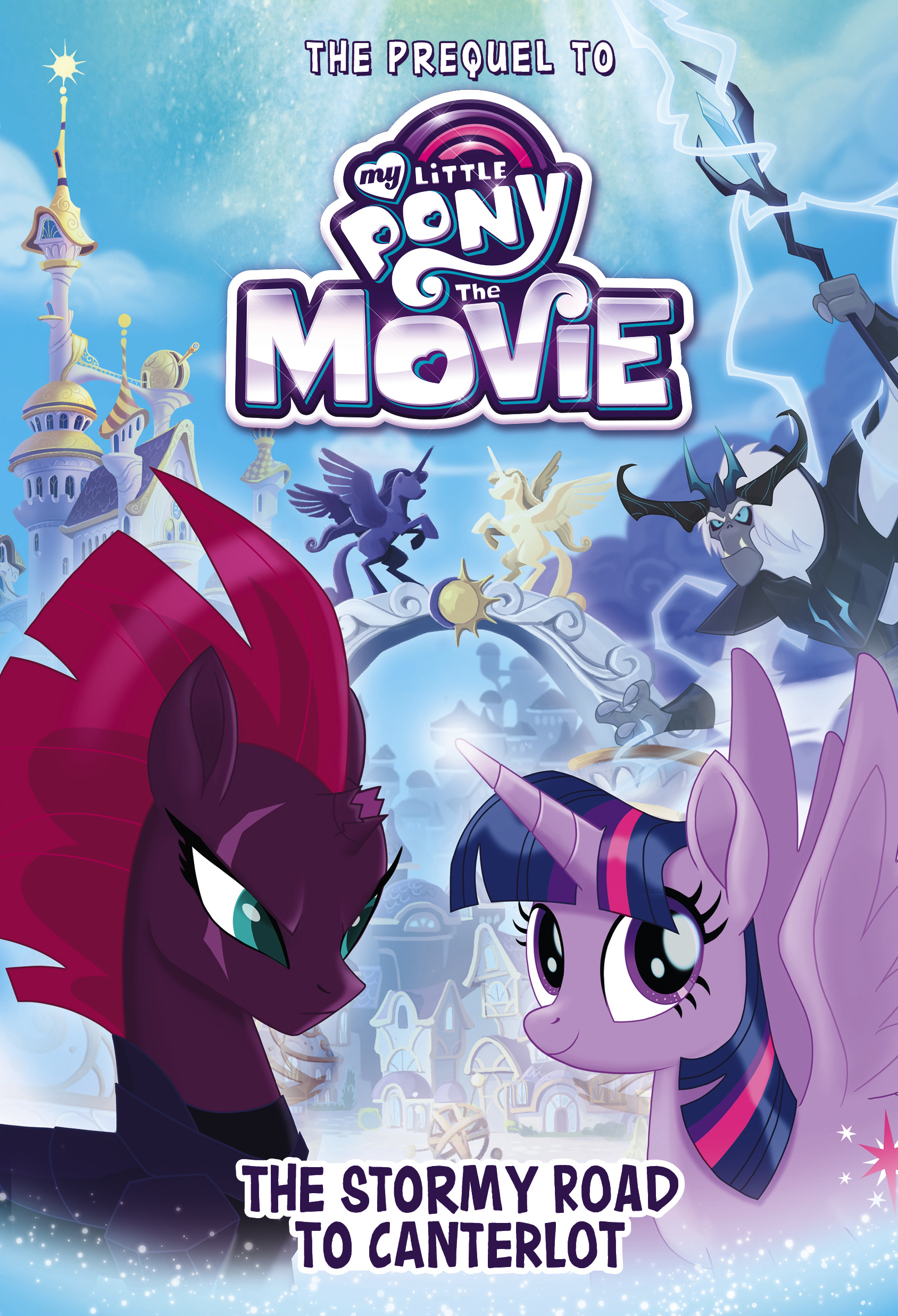 My Little Pony The Movie: The Stormy Road to Canterlot