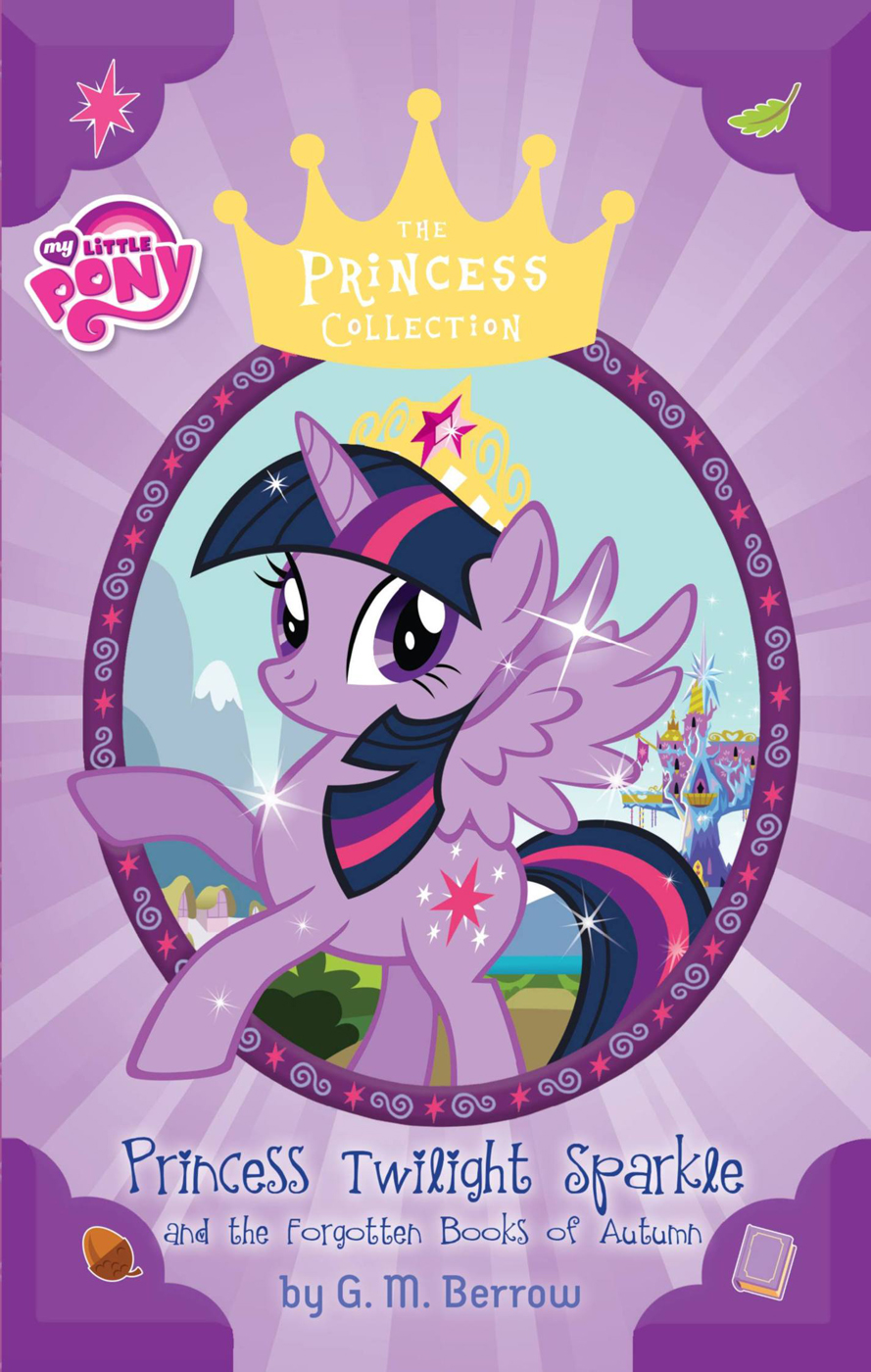 My Little Pony: Princess Twilight Sparkle and the Forgotten Books of Autumn