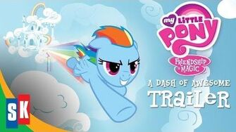 My_Little_Pony_A_Dash_Of_Awesome_-_OFFICIAL_TRAILER