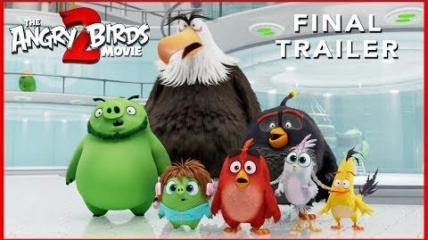 Final Trailer THE ANGRY BIRDS MOVIE 2