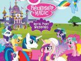 My Little Pony: Friendship is Magic: Royal Pony Wedding