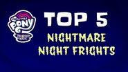 Top 5 Nightmare Night Frights