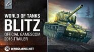 World of Tanks Blitz – Official Gamescom 2016 Trailer