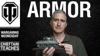 World of Tanks PC - Chieftain Teaches Armor - Wargaming Wednesday