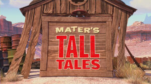 Mater's tall Tales home.jpg