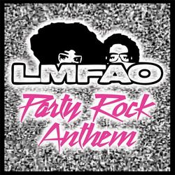 Party Rock Anthem.jpeg