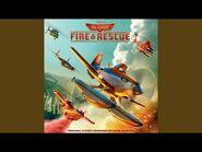 Planes- Fire & Rescue - Main Title