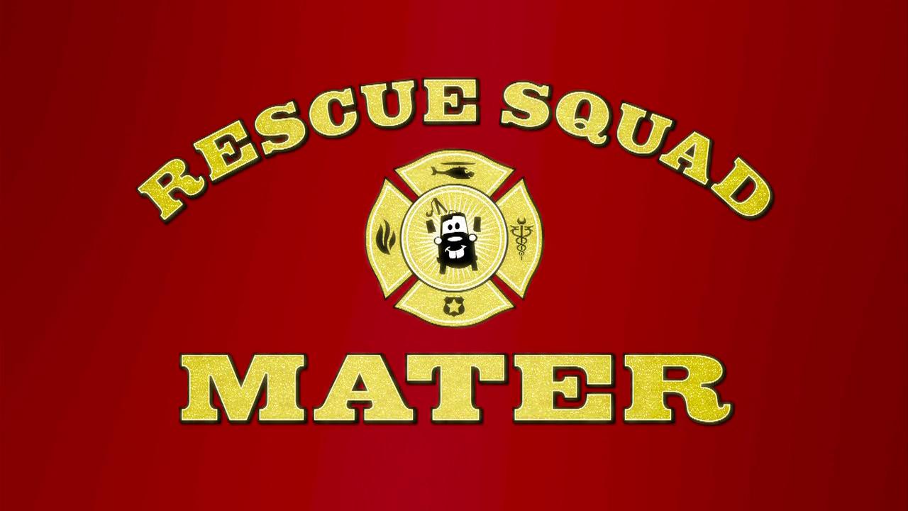 Rescue Squad Mater