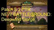 NEW BATTLEGROUND Deepwind Gorge - WoW Patch 5
