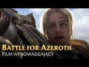 World of Warcraft- Battle for Azeroth - Film wprowadzający - Napisy PL - WoWCenter