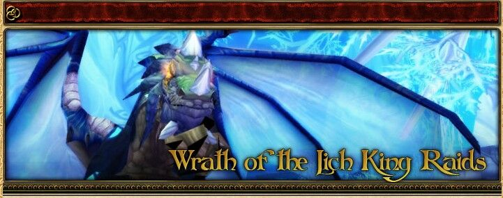 2004 Game Guide's Banner for the Wrath of the Lich King Raids