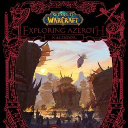 World of Warcraft: Exploring Azeroth: Kalimdor