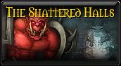 The Shattered Halls