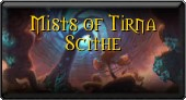 Mists of Tirna Scithe